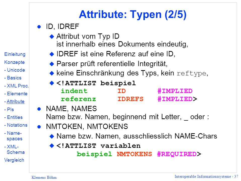 Attribute: Typen (2/5) ID, IDREF