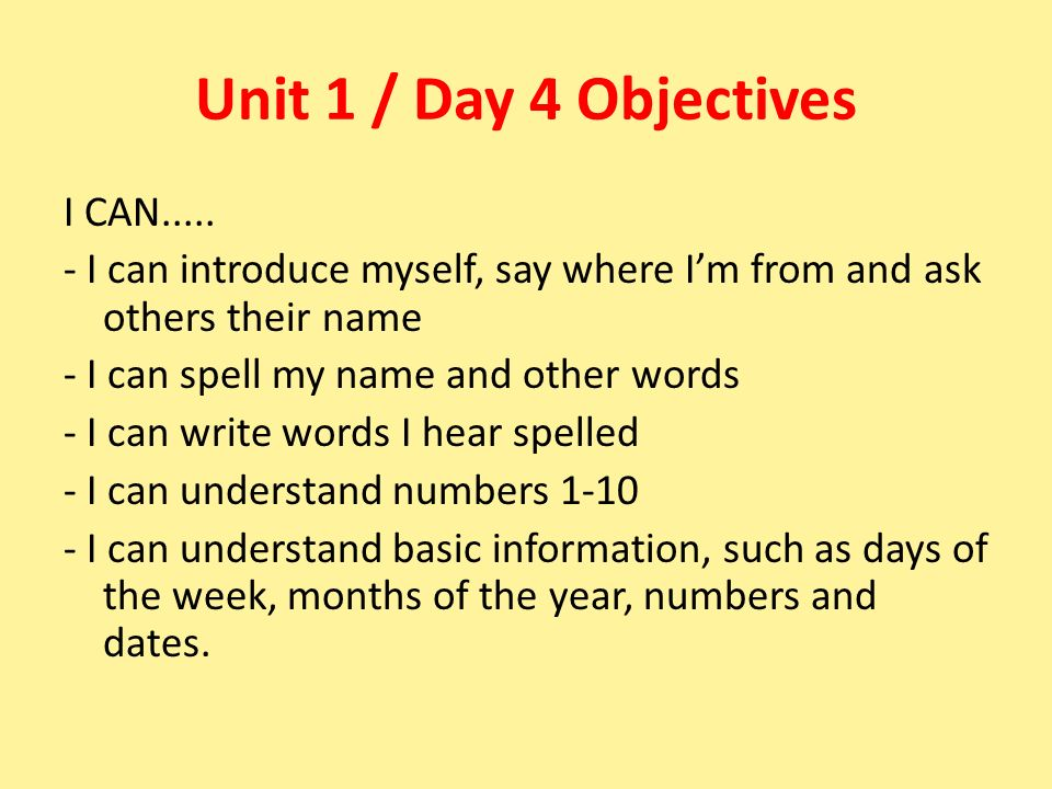 Unit 1 / Day 4 Objectives