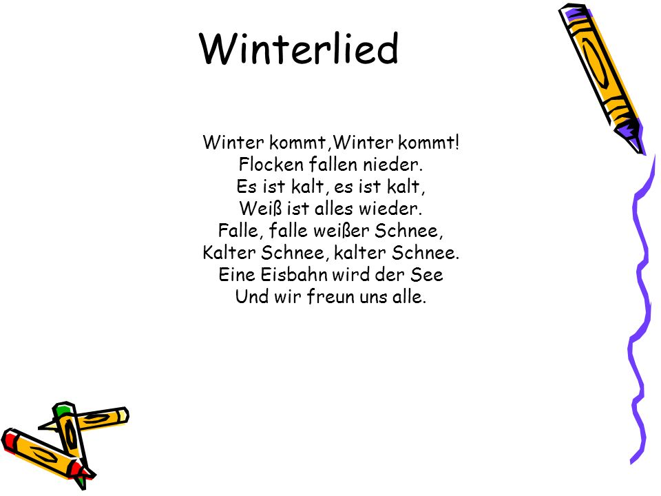 Winterlied Winter kommt,Winter kommt! Flocken fallen nieder.