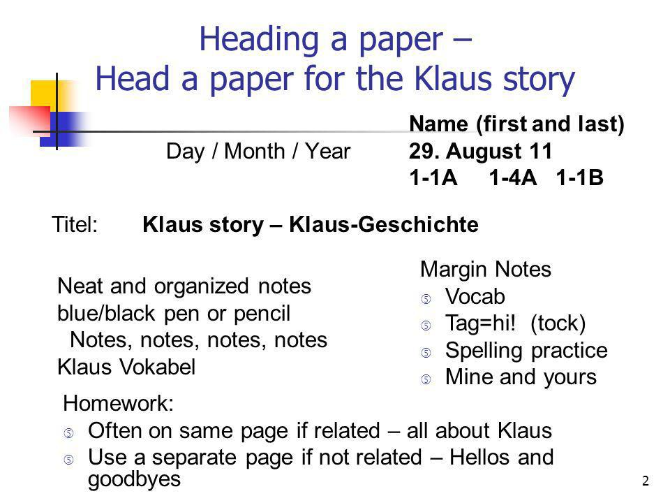 Heading a paper – Head a paper for the Klaus story