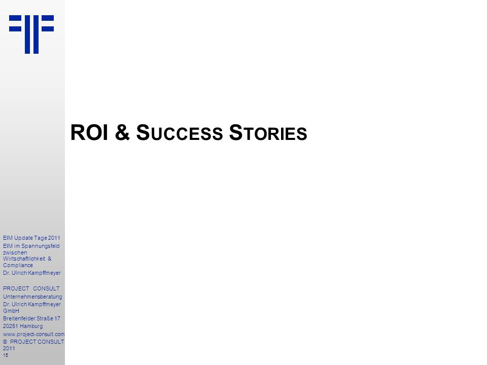 ROI & Success Stories