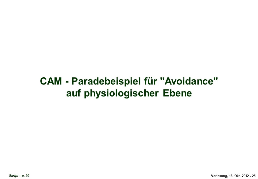 CAM: Physiologische Avoidance