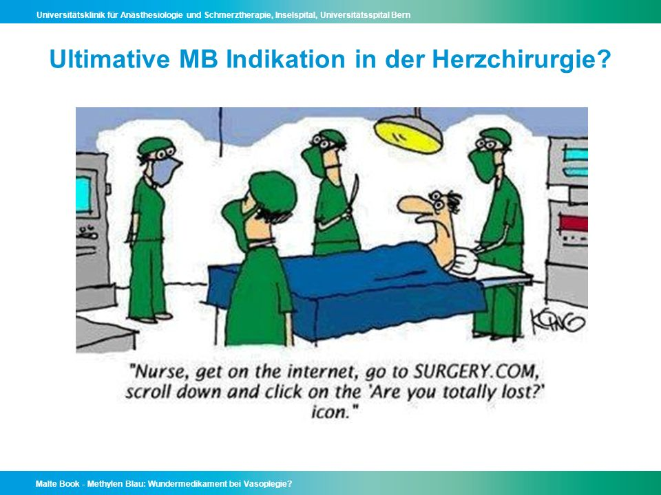 Ultimative MB Indikation in der Herzchirurgie