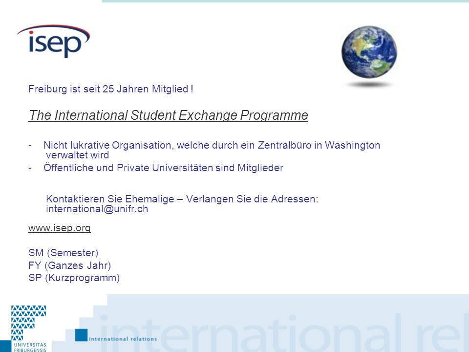 The International Student Exchange Programme