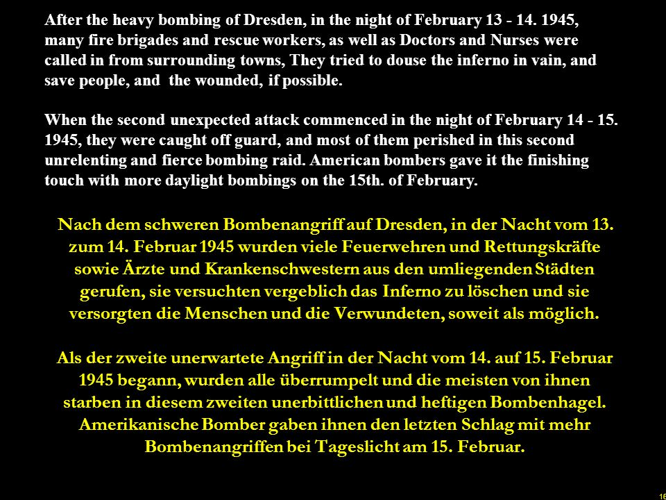 After the heavy bombing of Dresden, in the night of February 13 - 14