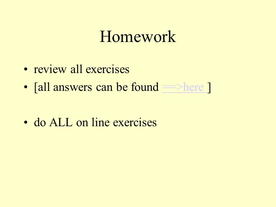 Homework review all exercises [all answers can be found ==>here ]