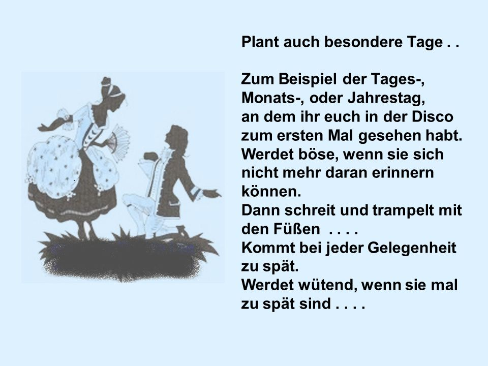 Plant auch besondere Tage . .