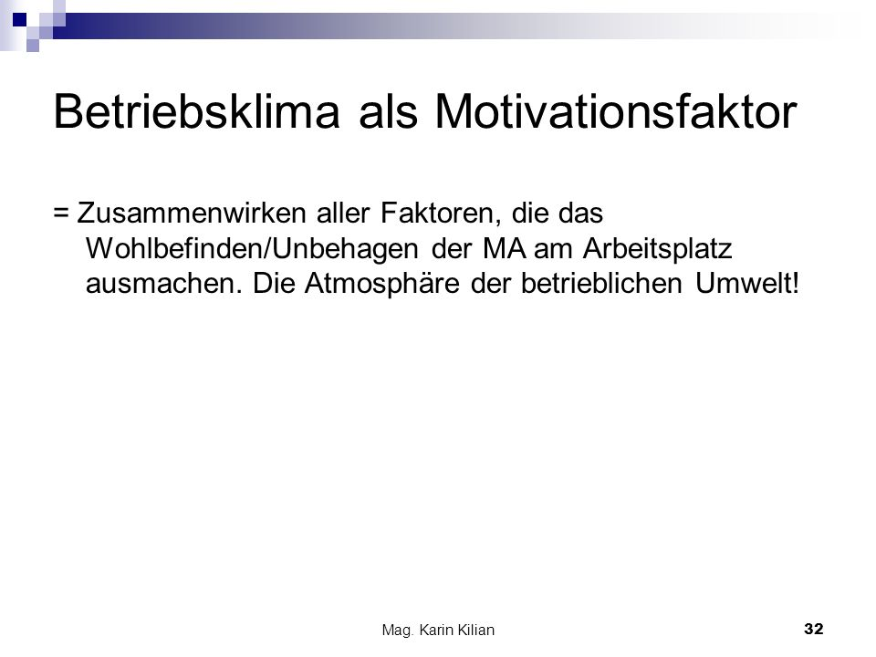 Betriebsklima als Motivationsfaktor