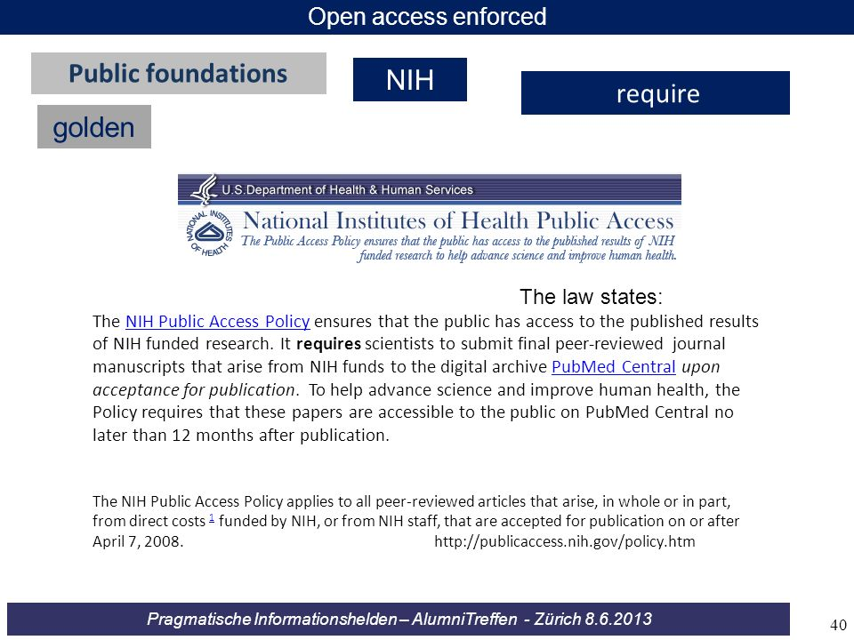 Public foundations NIH require golden Open access enforced