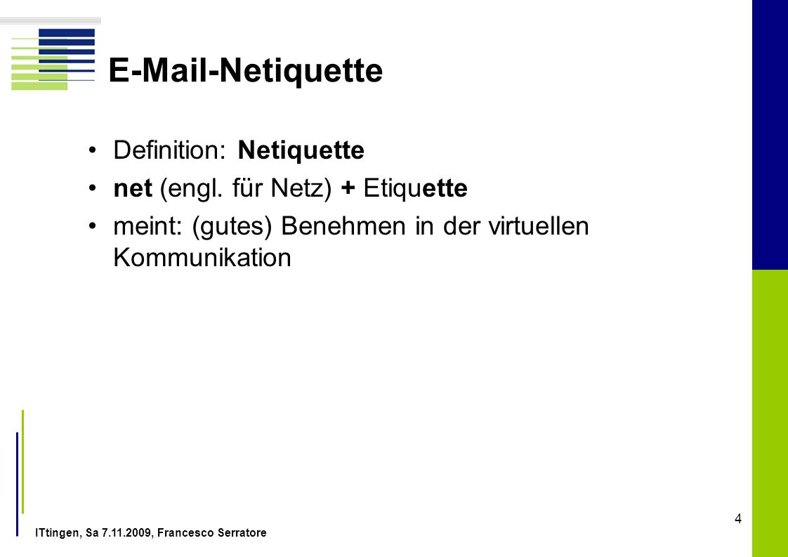 E-Mail-Netiquette Definition: Netiquette