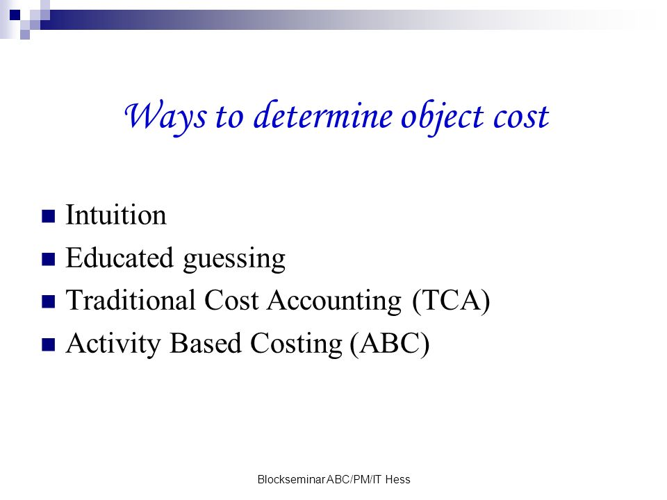 Ways to determine object cost
