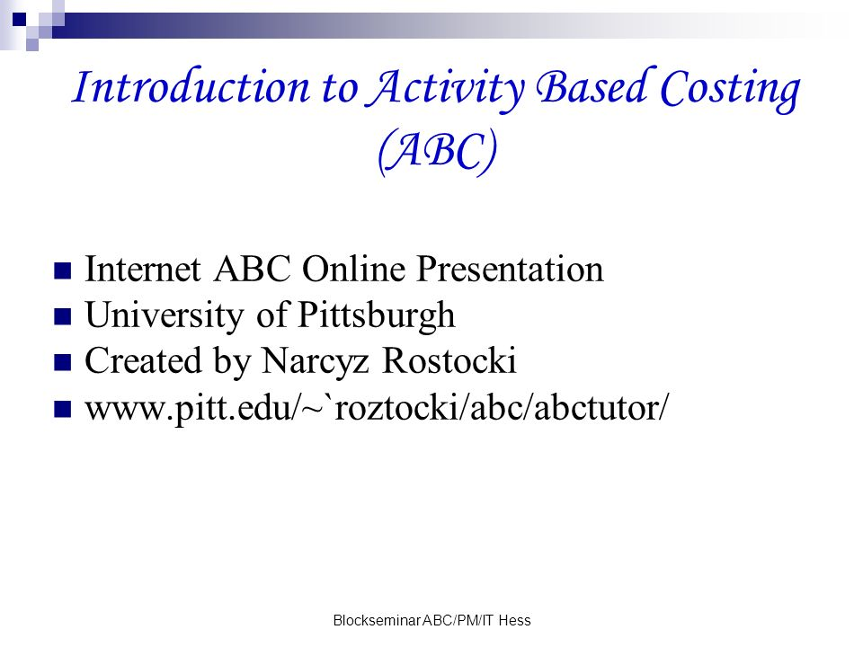 Introduction to Activity Based Costing (ABC)