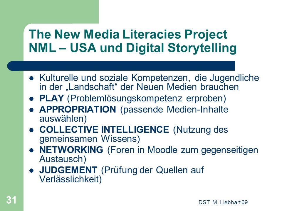 The New Media Literacies Project NML – USA und Digital Storytelling