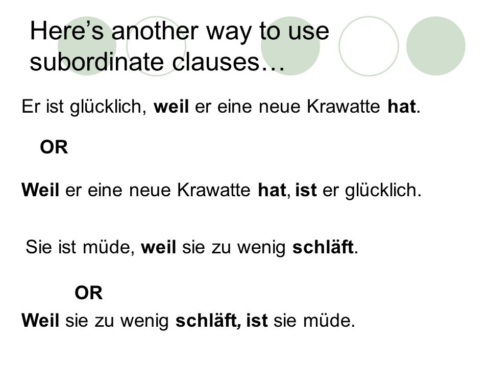 Here's another way to use subordinate clauses…