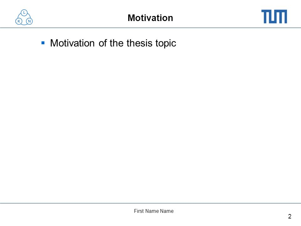 Motivation of the thesis topic