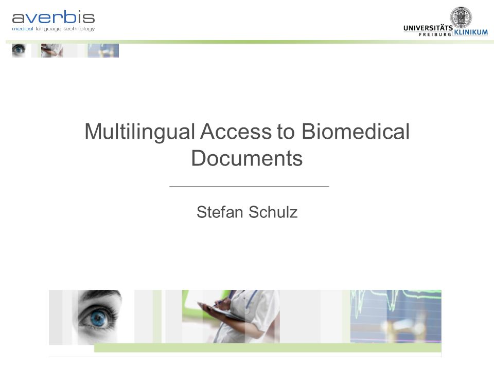 Multilingual Access to Biomedical Documents