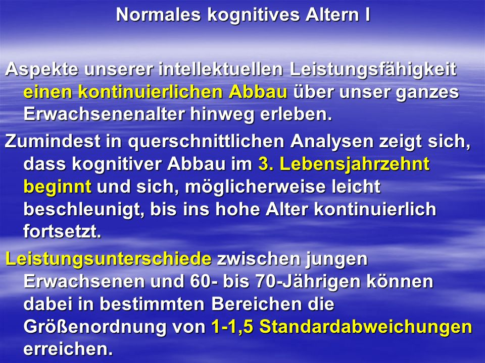 Normales kognitives Altern I