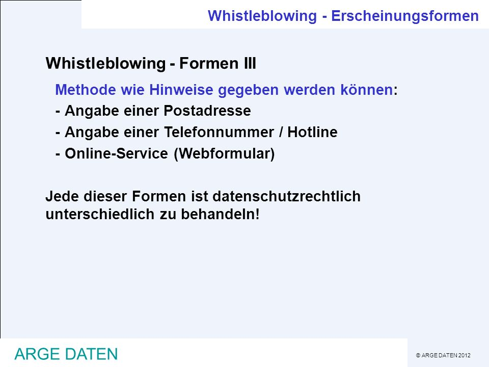Whistleblowing - Formen III