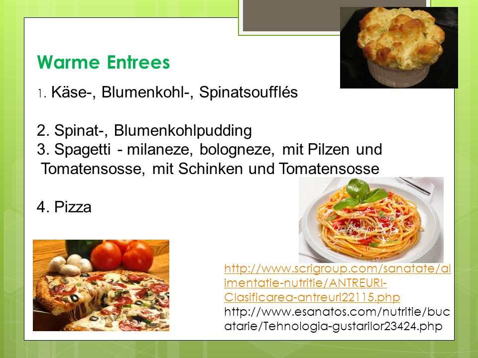 Warme Entrees 2. Spinat-, Blumenkohlpudding