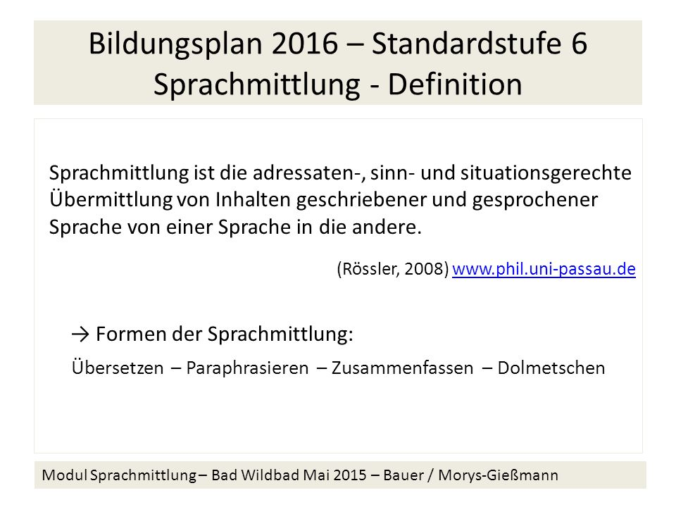 Bildungsplan 2016 – Standardstufe 6 Sprachmittlung - Definition