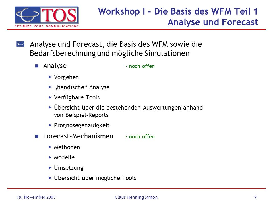 Workshop I - Die Basis des WFM Teil 1 Analyse und Forecast