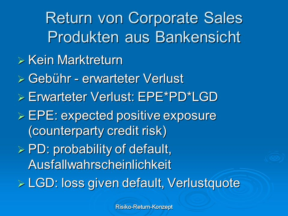 Return von Corporate Sales Produkten aus Bankensicht