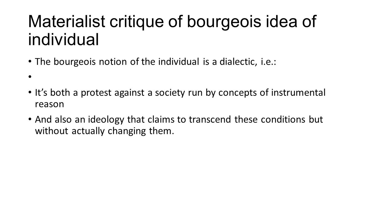 Materialist critique of bourgeois idea of individual