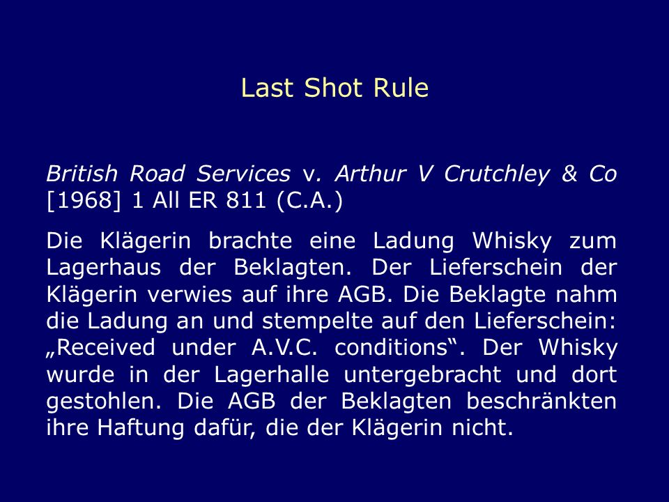 Last Shot Rule British Road Services v. Arthur V Crutchley & Co [1968] 1 All ER 811 (C.A.)