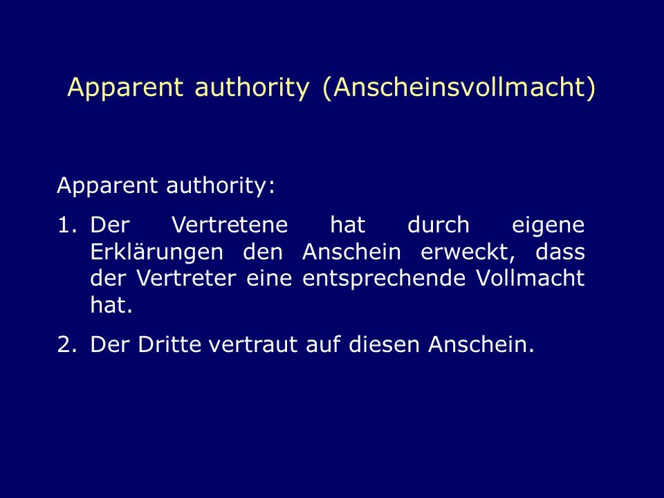Apparent authority (Anscheinsvollmacht)