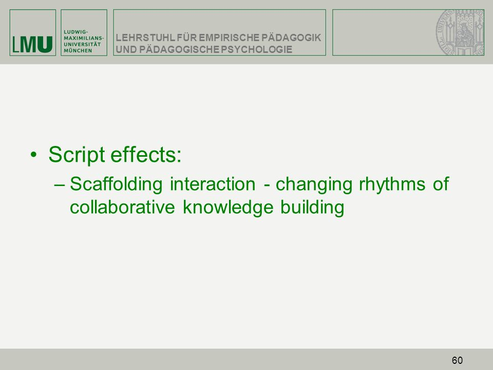 Script effects: Scaffolding interaction - changing rhythms of collaborative knowledge building